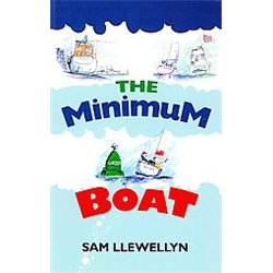 The minimum boat by Sam Llewellyn